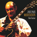 JOE PASS/MEDITATION/Joe Pass