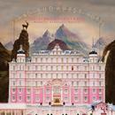 The Grand Budapest Hotel (Original Soundtrack)/Various Artists