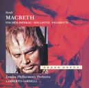 Verdi: Macbeth/Elena Suliotis, Luciano Pavarotti, Nicolai Ghiaurov, Dietrich Fischer-Dieskau, Lamberto Gardelli, London Philharmonic Orchestra