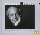 「ブーレーズ/アーティスト・アルバム」/Pierre Boulez
