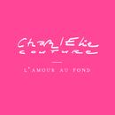 L'Amour Au Fond/CharlElie Couture
