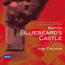 Bartok: Bluebeard's Castle/László Polgár, Ildiko Komlosi, Budapest Festival Orchestra, Iván Fischer