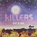 Day & Age (Intl' iTunes Pre-Order)/The Killers