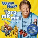 Tanz mit mir! Seine schönsten Hits/Volker Rosin