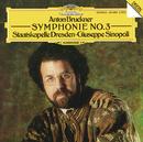 Bruckner: Symphony No. 3/Giuseppe Sinopoli, Staatskapelle Dresden