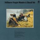 Stillness/Sergio Mendes & Brasil '66