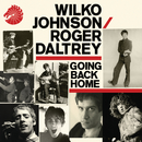 Going Back Home/Wilko Johnson, Roger Daltrey