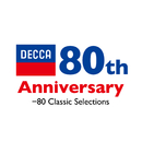 DECCA 80th Anniversary-80 Classic Selections/Various Artists
