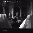 ヨルヨ カノジョラニツゲヨ/トリオ・/Trio Mediaeval