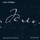 ホリガー:スカルダネッリ・ツィクルス/Heinz Holliger, Terry Edwards, Aurèle Nicolet, Ensemble Modern, London Voices
