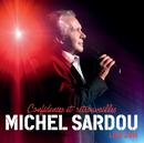 Confidences Et Retrouvailles/Michel Sardou