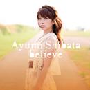 believe (digital version)/柴田あゆみ
