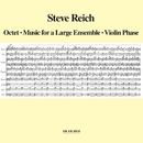 スティーヴ・ライヒ:八重奏曲/大きなアンサンブルのための音楽/Steve Reich
