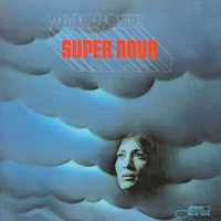Super Nova/Wayne Shorter