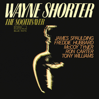 The Soothsayer/Wayne Shorter, James Spaulding, Freddie Hubbard, McCoy Tyner, Ron Carter, Tony Williams