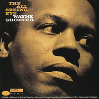 The All Seeing Eye/Wayne Shorter