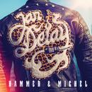 Hammer & Michel/Jan Delay