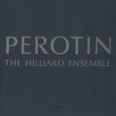 ペロタン:作品集/The Hilliard Ensemble