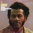 San Francisco Dues/Chuck Berry
