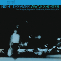 Night Dreamer/Wayne Shorter, Lee Morgan, Reginald Workman, Elvin Jones