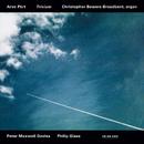 TRIVIUM[ペルト、M=デイヴィス、フィリップ・グラス]/Christopher Bowers-Broadbent