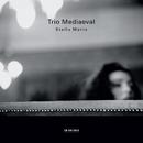 ステラマリス/トリオ・メディイーヴァ/Trio Mediaeval