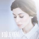 D'Où Je Viens/Julie Zenatti