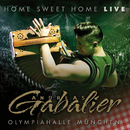 Home Sweet Home - Live aus der Olympiahalle München/Andreas Gabalier
