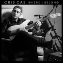 Where I Belong/Cris Cab