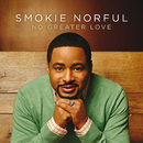 No Greater Love/Smokie Norful