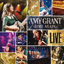 Time Again (Live)/Amy Grant