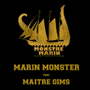 Pour Commencer (feat. Maître Gims)/Marin Monster