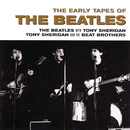 The Early Tapes Of/The Beatles, Tony Sheridan, The Beat Brothers
