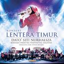 Konsert Lentera Timur, Panggung Sari Istana Budaya (Live)/Dato Siti Nurhaliza, Orkestra Tradisional Malaysia