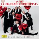 Die Liebe kommt, die Liebe geht/Berlin Comedian Harmonists