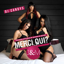 Merci Qui? (Radio Edit)/Dj Candys