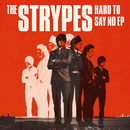 Hard To Say No EP/The Strypes