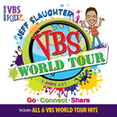 VBS World Tour/Jeff Slaughter