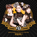 THE THIRD SINGLE CATALLENA/ORANGE CARAMEL
