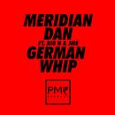 German Whip (feat. Big H, JME)/Meridian Dan