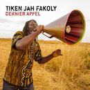 Dernier Appel/Tiken Jah Fakoly