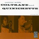 キャッティン・ウィズ・コルトレーン・アンド・クイニシェット+1/John Coltrane, Paul Quinichette