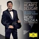 Heart's Delight - The Songs Of  Richard Tauber/Piotr Beczala, Royal Philharmonic Orchestra, Lukasz Borowicz
