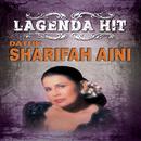 Lagenda Hit/Datuk Sharifah Aini