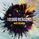 10,000 Reasons (Live)/Matt Redman