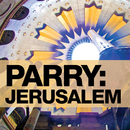 Parry: Jerusalem/Sir Hubert Parry, David Hill