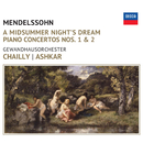 Mendelssohn: A Midsummer Night's Dream/Riccardo Chailly, Saleem Ashkar, Gewandhausorchester Leipzig