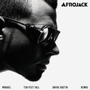Ten Feet Tall (David Guetta Remix) (feat. Wrabel)/Afrojack