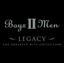 Legacy - The Greatest Hits Collection/Boyz II Men