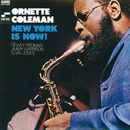 New York Is Now!/Ornette Coleman